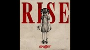 Превод! Skillet - What I Believe (album Rise)