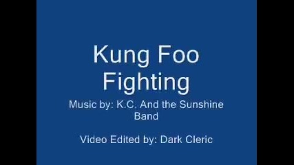 Kung Foo Fighting Забавление На Мах ...