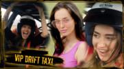 Най-ЯКИТЕ моменти от VIP DRIFT TAXI!