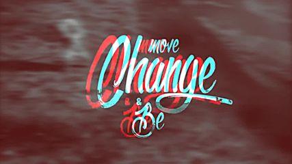 DJ 89 - MOVE, CHANGE & BE [Mean Streetz EP]