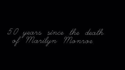 50 years since the deth of Merilyn Monroe