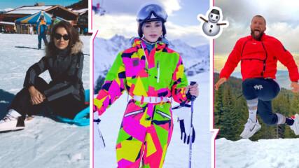 Родните звезди избягаха от сивия град, отдадоха се на ски и разходки в планините