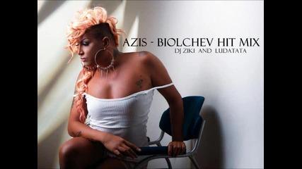 Азис - Биолчев Hit Mix ( Dj Ziki )