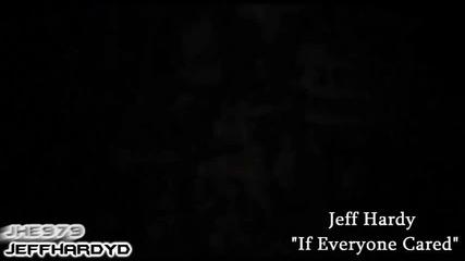 Jeff Hardy - If Everyone Cared