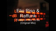 Elio Riso & Raffunk - To Be Or Not To Be (orignal Mix)