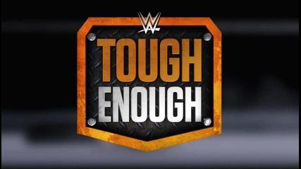 Wwe Tough Enough 2015 еп 1