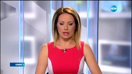 Спортни Новини (02.06.2015 - централна)