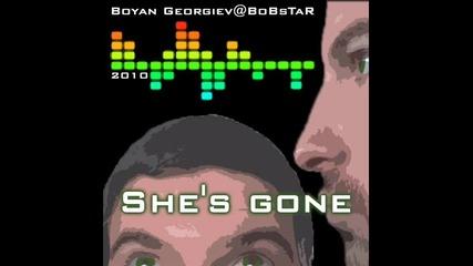She's gone - Boyan Georgiev@bobstar Bng (24.11.2010)