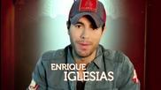 Enrique Iglesias te invita a ver el gran estreno de Rdc