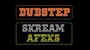 Skream - Afeks dubstep