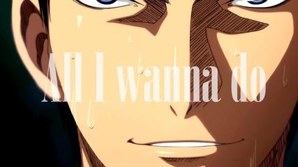 all i wanna do..