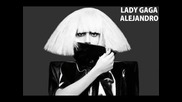 Lady Gaga - Alejandro (official New Song Hq )