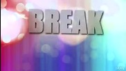 Cj Break free by Ariana Grande