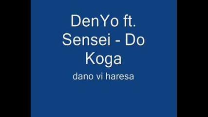 Denyo Ft. Sensei - Do Koga