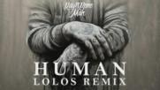 Ragnbone Man - Human Lolos Remix