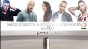 Nikos Souliotis & Konstantinos Pantzis ft. Rec - Mpes - Official Remix 2015
