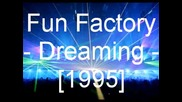 Fun Factory - Dreaming(превод)