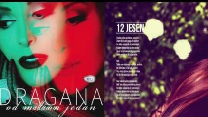 Dragana Mirkovic - Jesen - (Official audio 2017)