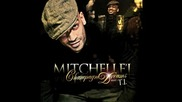 Mitchelle'l feat. T.i. - Champagne Dreams