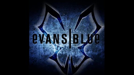 Evans Blue – The Future In The End