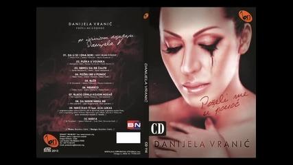 Danijela Vranic - Nemoj da me zalite (BN Music)