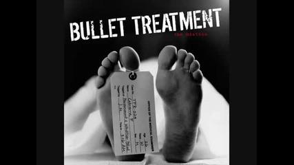 Bullet Treatment - Coke Nose