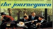 The Journeymen - 500 miles --original Version 1961