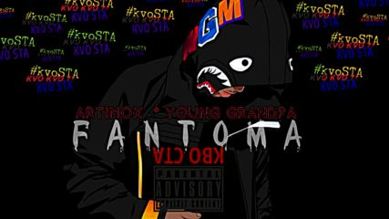 FANTOMA - KVO STA (OFFICIAL AUDIO) x ARTIMOX