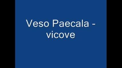 Veso Parcala Vicove