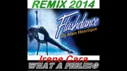 Irene Cara - What a Feeling (remix 2014 Dj Alan Henrique)