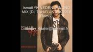 Ismail Yk Neden Tenco Mix Dj Tahir Aktrk 2010 Remix