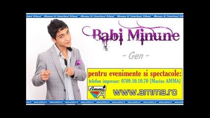 2012 Babi Minune - Gen unikat!!!