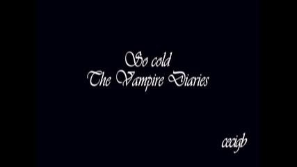 •• Виж как всичките ми мечти умират •• The Vampire Diaries ••