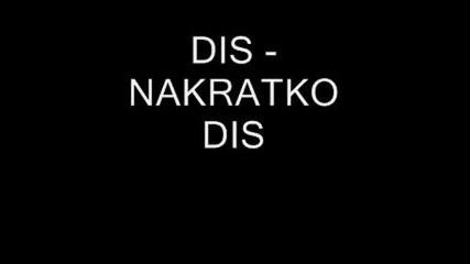Dis - Nakratko Dis