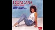 Dragana Mirkovic - 1987 - Ruze Cvetaju Samo U Pjesmama