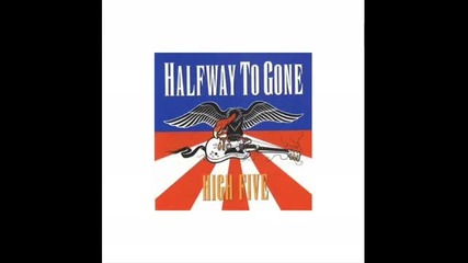 Halfway To Gone - Limb From Limb