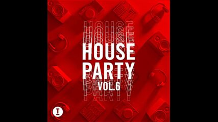 Toolroom House Party vol6 mixed by Paige and Nihil Young