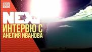 NEXTTV 034: Гост: Анелия Иванова