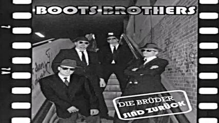 Boots Brothers - Koma Desperados