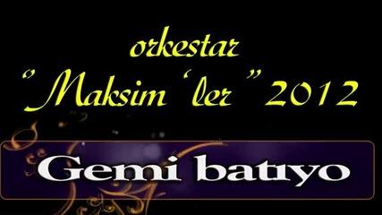 Maksim Sen 2012 Gemi batiyo Hd original