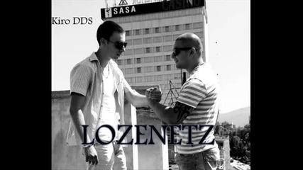 Химна на ж.к. Лозенец !!! Kiro Dds - Lozenetz