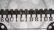 Equilibrium - Born To Be Epic ( Official Lyric Video)