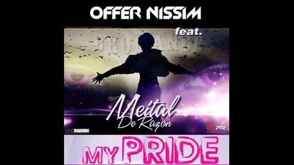 [release]offer Nissim-my Pride (ft.meital de Razon)