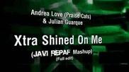 Julian Guarque - Xtra ft.shined On Me (javi Repaf Mashup) (full edit)