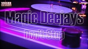 [ 2012 track] Magic Deejays - Don't Stop