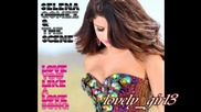 New! Selena Gomez And The Scene - Love You Like A Love Song Baby Full