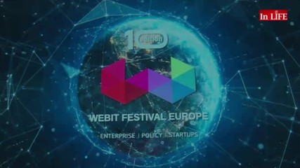 В обектива: Webit.Digital Entertainment & Media Summit: Фестивални дни