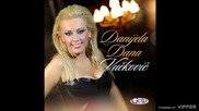 Danijela Dana Vuckovic - Slatki mangupe - (Audio 2012)
