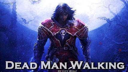Epic Rock - Dead Man Walking by City Wolf