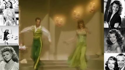 Танцувай с мен- Rita Hayworth -една неугасваща във времето звезда!